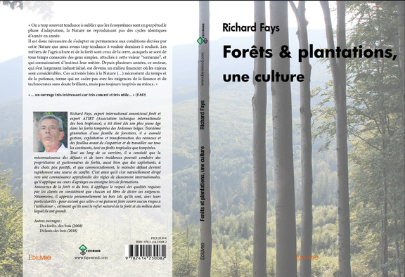 Forêts & Plantations, une culture par Richard Fays